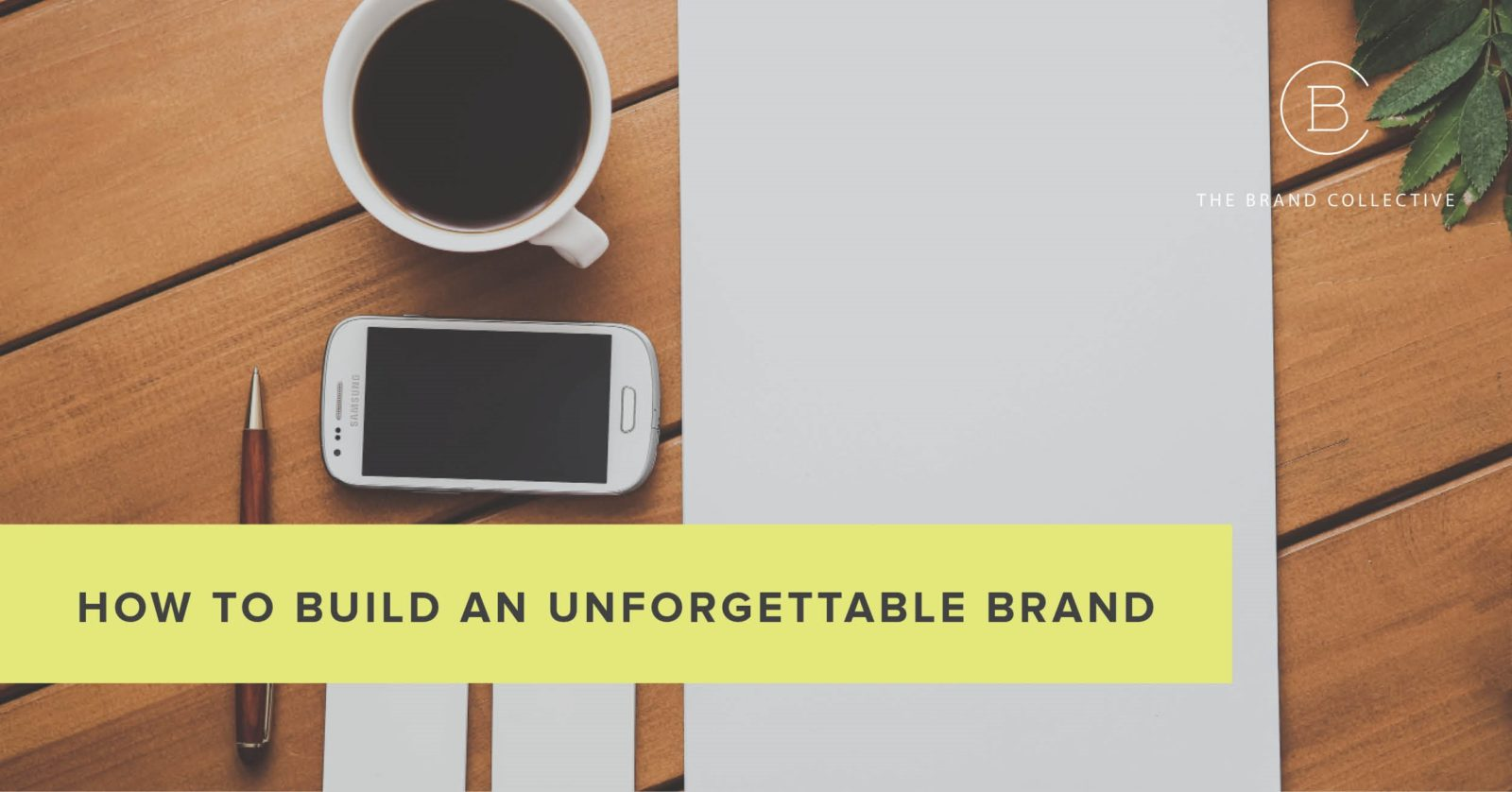 Build-an-unforgettable-brand